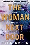 The Woman Next Door: A dark and twist...