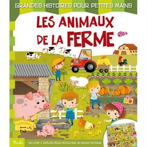 Grandes histoires pour petites mains/les animaux de la ferme