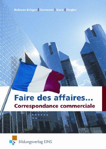 Bildungsverlag Eins Faire des affaires… Correspondance commerciale: Schülerband