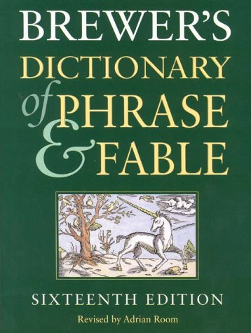 Brewer's Dictionary of Phrase and Fable: 16th Edition: Millennium Edition por Adrian Room