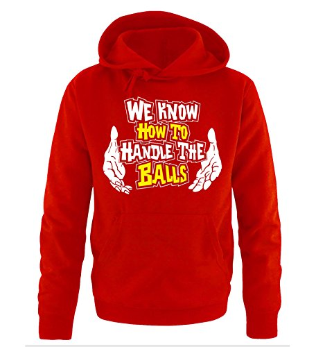Comedy Shirts - WE KNOW HOW TO HANDLE THE BALLS - Uomo Hoodie cappuccio sweater - taglia S-XXL different colors rosso / bianco-giallo
