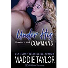 Under His Command (Decadence L.A. Book 2)