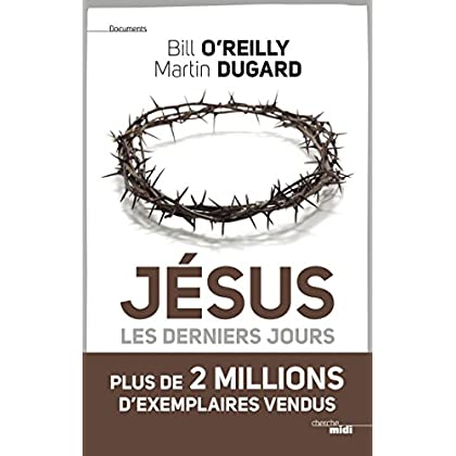 Jésus, les derniers jours (Documents)