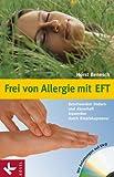 Frei von Allergie mit EFT - Horst Benesch