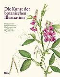 Die Kunst der botanischen Illustration: Die schönsten zeitgenössischen Pflanzenporträts des Chelsea Physic Garden - Andrew Brown
