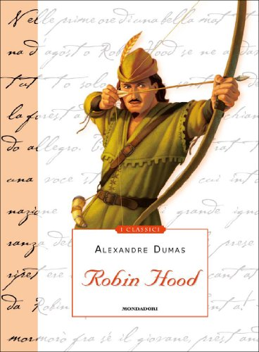 Robin Hood (Mondadori) (I Classici Vol.