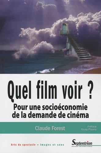 Quel film voir ? : Pour une socioéconom...