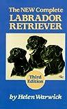 The New Complete Labrador Retriever