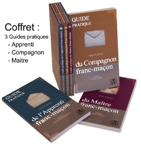 COFFRET DU FRANC MACON - APPRENTI / COMPAGNON / MAITRE par GAEL CARNIRI