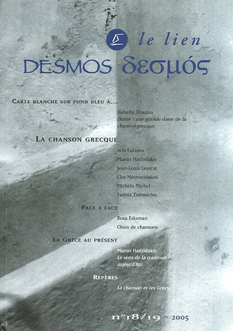 Desmos/Le lien, N° 18/19-2005 : La chanson grecque (1CD audio)