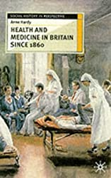 Health and Medicine in Britain since 1860 (Social History in Perspective)