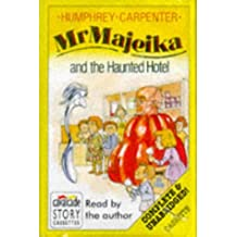 Mr. Majeika and the Haunted Hotel: Complete & Unabridged