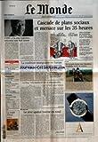 Telecharger Livres MONDE LE No 18230 du 06 09 2003 L ONU ET LA CRISE IRAKIENNE RENCONTRE AVEC KOFI ANNAN CASCADE DE PLANS SOCIAUX ET MENACE SUR LES 35 HEURES NOTRE INVENTAIRE DES LICENCIEMENTS DE LA RENTREE AUCUN SECTEUR N EST EPARGNE LA SUPPRESSION D UN JOUR FERIE VA MODIFIER LA DUREE LEGALE DU TRAVAIL ELLE REMETTRAIT EN CAUSE LES ACCORDS SUR LES 35 HEURES RAFFARIN S EN PREND A L EUROPE SUPPLEMENT LE MONDE TELEVISION GRILLES LES NOUVEAUTES DE LA RENTREE INCENDIES ENQ (PDF,EPUB,MOBI) gratuits en Francaise