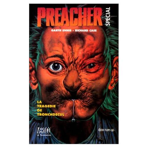 Preacher special, tome 3 : Tragedie de Tronchdecul