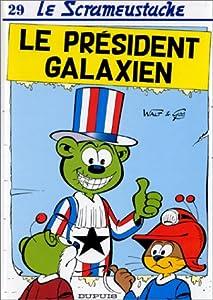 """Afficher """"Le Président galaxien"""""""