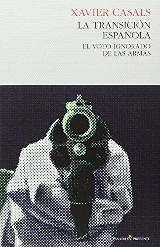 Descargar Libro La Transición Española de Xavier Casals