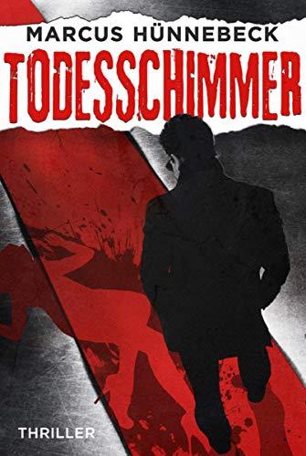 Todesschimmer: Thriller