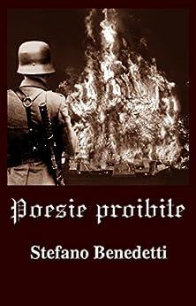Poesie proibite (Italian Edition) by [Benedetti, Stefano]