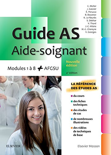 Guide AS - Aide-soignant: Modules 1  8 + AGFSU. Avec vidos