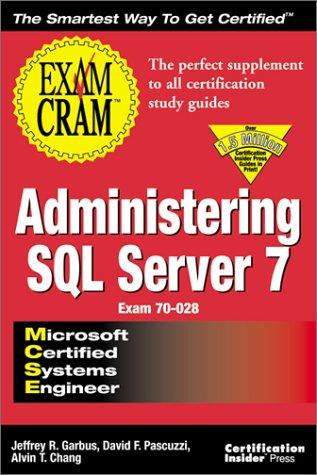 MCSE Systems Administrator for SQL Server 7.0 Exam Cram por James J. Hobuss