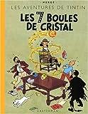 7 boules de cristal (Les)   Hergé (1907-1983). Auteur