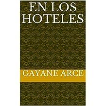 En los hoteles (Spanish Edition)