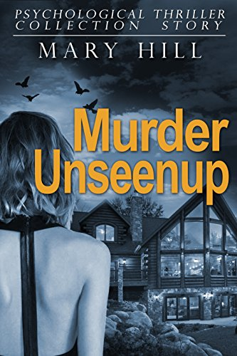 Murder Unseenup: (Mystery Thriller Suspense Psychological Crime)