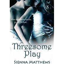 Threesome Play (Threesome Series Book 2)