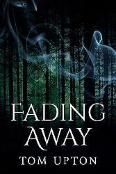Fading Away (English Edition)