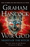 War God: Nights of the Witch by Graham Hancock
