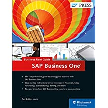 SAP Business One: Business User Guide (SAP PRESS: englisch)