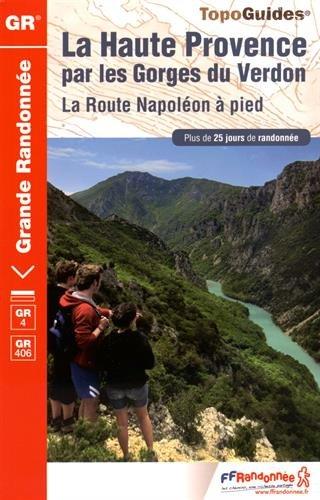 La Haute Provence par les Gorges du Verdon : La Route Napoléon à pied