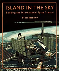 Island in the Sky: Building the International Space Station