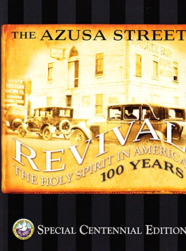 azusa-street-revival-the