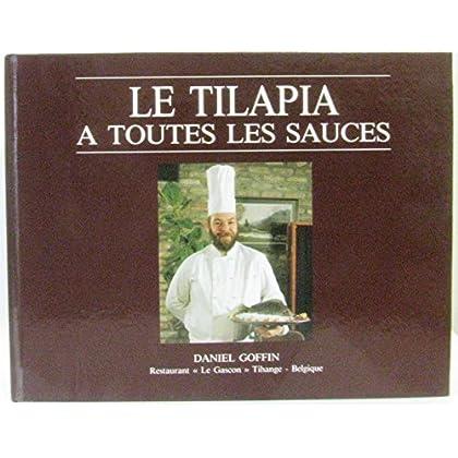 Le Tilapia à toutes les sauces