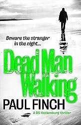 Dead Man Walking (Detective Mark Heckenburg, Book 4) by Paul Finch (2014-11-20)