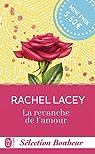 La revanche de l'amour par Lacey