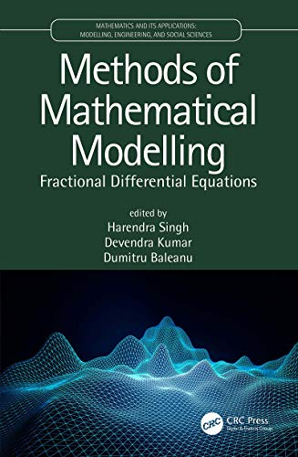 Methods of Mathematical Modelling: Fractional Differential Equations (Mathematics and its Applications) (English Edition)