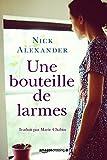 Une bouteille de larmes (French Edition)