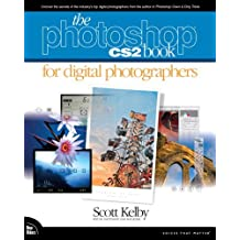 The Photoshop CS2 Book for Digital Photographers (Voices That Matter) by Scott Kelby (2005-04-18)