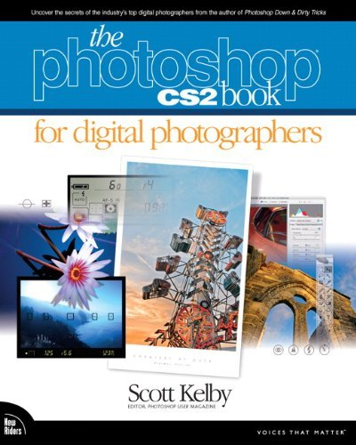 The Photoshop CS2 Book for Digital Photographers by Scott Kelby (2005-04-28)