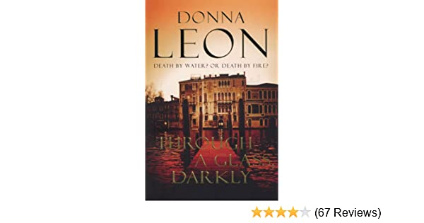 Through a glass darkly brunetti 15 commissario brunetti ebook through a glass darkly brunetti 15 commissario brunetti ebook donna leon amazon kindle store fandeluxe Image collections