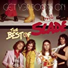 Get Yer Boots On: The Best Of Slade [Us Import]