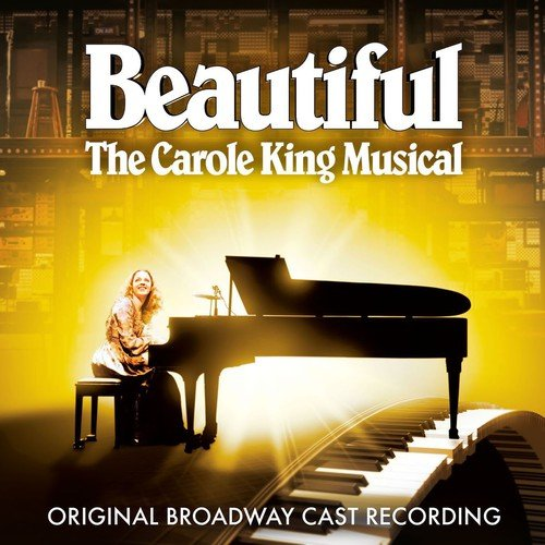 Beautiful: The Carole King Music...