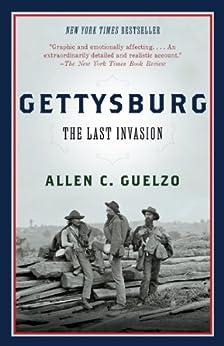 Gettysburg: The Last Invasion (Vintage Civil War Library) by [Guelzo, Allen C.]