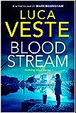 Bloodstream: A gripping, unpredictable and shocking thriller