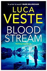 Bloodstream: A gripping, unpredictable and shocking thriller (Di Murphy & Ds Rossi 3)