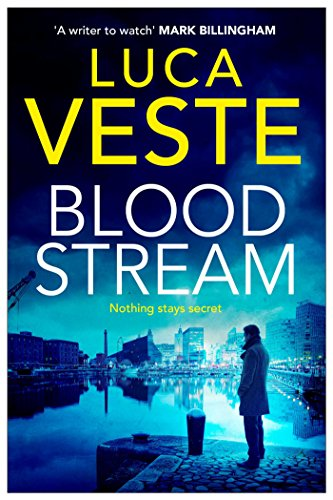 bloodstream-a-gripping-unpredictable-and-shocking-thriller-di-murphy-ds-rossi-3