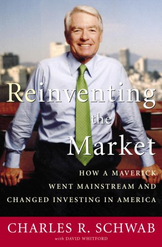 reinventing-the-market-how-a-maverick-went-mainstream-and-changed-investing-in-america