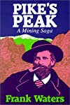 During the fabulous reign of Colorado Silver, innumerable prospectors passed by Pike's Peak on their way to the silver strikes at Leadville, Aspen, and the boom camps in the Saguache, Sangre de Cristo, and San Juan mountain. Then, in 1890, a carpente...